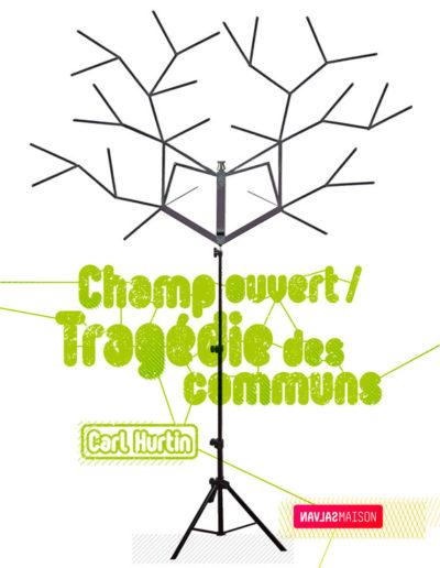 Carl Hurtin, « Champ ouvert / tragédie des communs », carton d'invitation. Conception graphique : Yann Febvre.