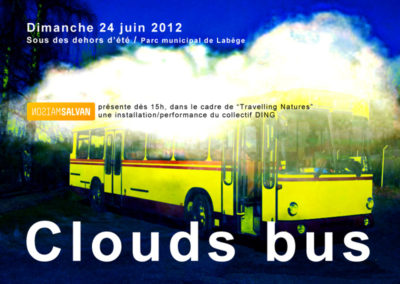 Flier de l'installation Clouds Bus, Collectif DING © Maison Salvan