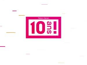 L'édition des 10 ans
