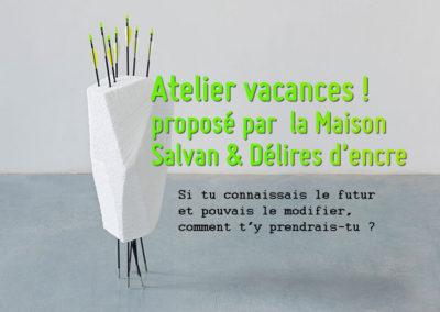 Atelier vacances proposé par laMaison Salvan etDéliresd'encre