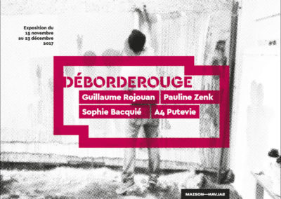 Flier de l'exposition « Déborderouge ». Conception graphique : Yann Febvre.