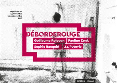 Flier de l'exposition «Déborderouge». Conception graphique : Yann Febvre.