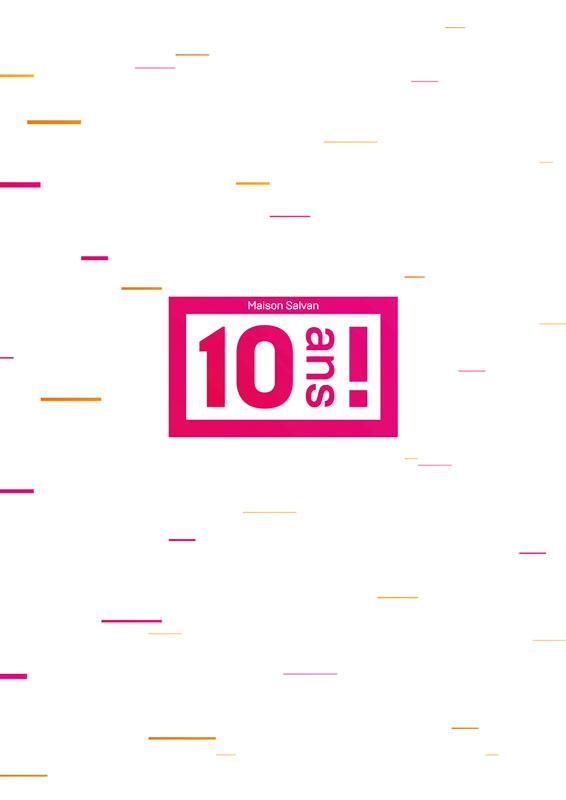 L'édition des «10ans !»